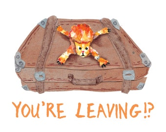 YOUR LEAVING?! Card