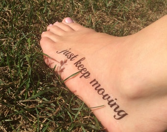 Just Keep Moving, Leg Tattoo, Foot Tattoo, Motivational Tattoo, Stocking Stuffer, Spiritual Tattoo, Fake Tattoo, Temporary Tattoo, Positive