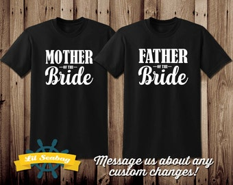 Mother of the Bride Groom, Father of the Groom, Aunt, Uncle, Sister, Brother, Grandmother, Grandfather Shirt