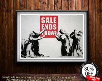 Banksy Sale Ends Today canvas poster print or photo gloss poster.  Poster A3 or A4 Graffiti