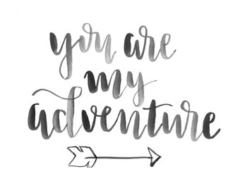 You are my adventure
