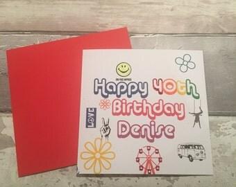 Birthday card -age card -40th-40th card - 40th birthday -custom card -festival - festivals -music festival -personalised card - friend card