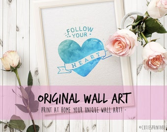 Wall art - quote print typography printable art office decor office print printable poster art watercolor - follow heart