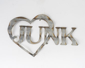 Love Junk or Junk Love? Recycled Barn tin sign