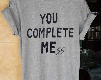 you complete me ss shirt you complete me ss t shirt you complete me ss tshirt you complete me ss hoodie size S,L,XL,M
