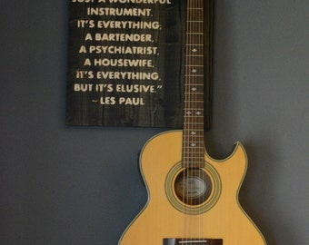 Guitar Wall Hanger, Les Paul Quote