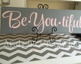 Be •You •Tiful hand painted sign