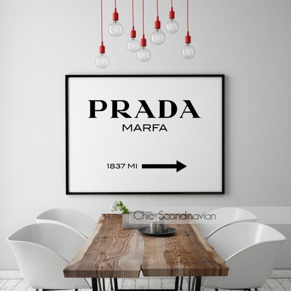 prada marfa print prada marfa art prada marfa by chicscandinavian. Black Bedroom Furniture Sets. Home Design Ideas