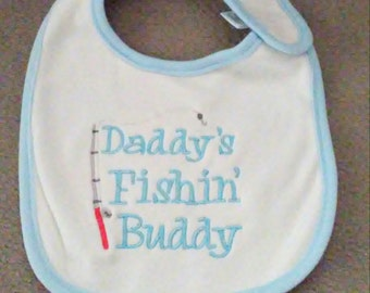 Daddy's Fishin' Buddy Machine Embroidered Bib, Infant, Boy, Embroidery, Customizable