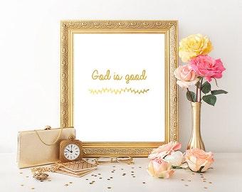 God is good print