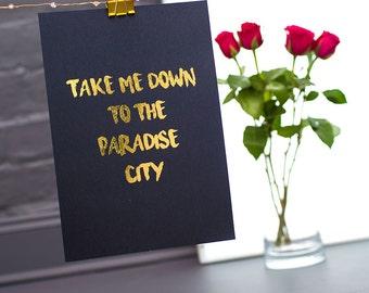 Paradise City foil print