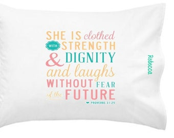 Proverbs 31;25 bible verse personalized pillowcase gift set/2 cases