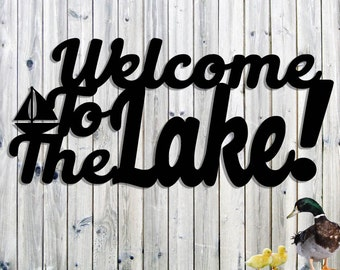 Welcome To The Lake Metal Sign For Your Cottage Or Cabin Decor