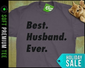 SALE Best Husband Ever Shirt Mens Present For Him Anniversary GIft For Husband Shirt