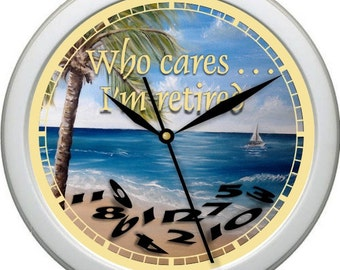 "Personalized Who Cares I'm Retired 10"" Wall Clock Nautical Decor Gift"