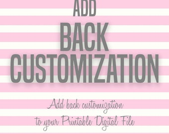 ADD-ON to add back customization to your purchased printable digital file, Background Text