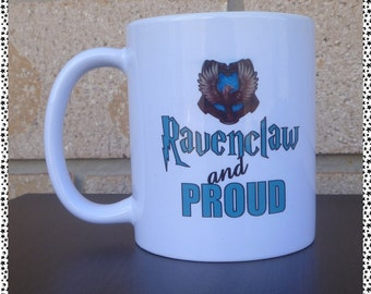 Ravenclaw and Proud Coffee Mug (harry potter inspired)