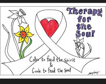 Therapy for the Soul; a coloring/cook book the net Proceeds from the sales of this book goes to the Relay For Life of LanChester
