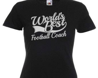 World's Best Football Coach Gift Ladies Womens Black T Shirt Sizes From UK size 6 - UK size 16