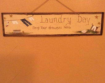 Laundry Day Drop your drawers here