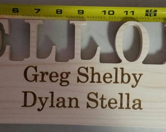 Custom Name Sign CNC routed laser engraved