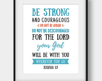 50% OFF Bible Verse Print, Joshua 1:9, Christian Decor, Be Strong And Courageous Do Not Be Afraid, Bible Verse Poster, Printable Scripture