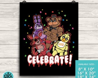 """New Five Nights At Freddy's Celebrate Poster Art Print Matte Finish All Sizes 18""""X24"""""""