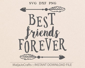 Best Friends Forever SVG Cricut Explore Printable Friend Hello Friend Best Friends Forever Heart Arrow SVG Friends svg Cricut downloads