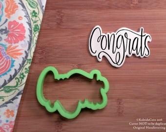 Congrats Cookie Cutter. Hand Lettered Cookie Cutter. Graduation Cookie Cutter. Anniversary Cookies. Unique Cookie Cutter. KaleidaCuts.