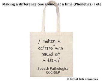 Making a difference one sound at a time (Phonetics) Tote Bag - Speech Pathologist, SLP, Speech Therapist, Eco Tote, Teacher Tote, Shopping