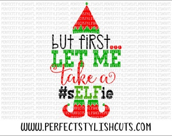 Let Me Take A Selfie SVG, DXF, EPS, png Files for Cutting Machines Cameo or Cricut - Christmas Svg, Elfie Svg, Elf Svg, Santa Svg