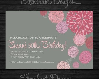 Pink Floral 50th Birthday Invitation, also suit 30th, 40th, 60th, Gray, flower, dahlia, forty, fifty, custom invite, digital file, you print