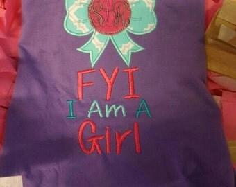 Fyi I am a girl shirt