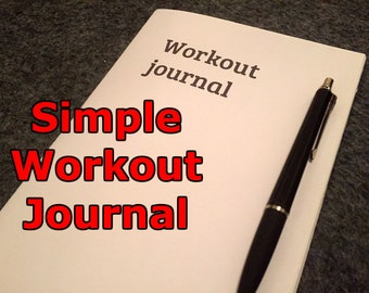 Simple workout journal. Track your fitness progress.