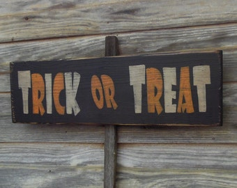 Halloween Sign Trick or Treat, Primitive Halloween Decor. Primitive Signs Trick or Treat Halloween sign, Rustic Halloween Sign