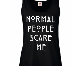 Normal People Scare Me Womens Lady-Fit Tank Top.