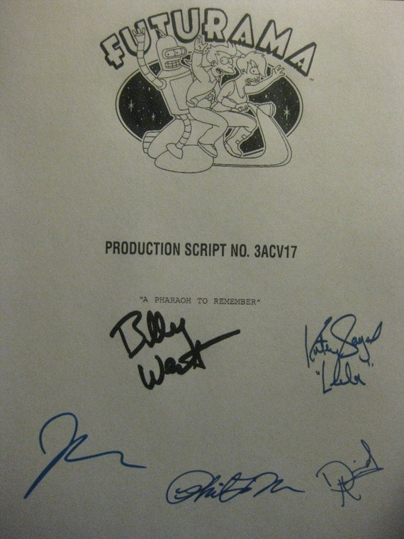 Futurama Signed TV Script Screenplay Autograph Billy West Katey Sagal John DiMaggio David Herman Phil LaMarr A Pharaoh to Remember signature