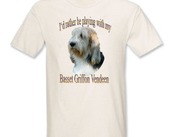 I'd Rather Be Playing With My Basset Griffon Vendeen T-Shirt