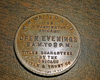 """VINTAGE CHICAGO TOKEN -W W Walter & Co Title And Trust  - Brass - 1 1/4"""" Dia. - Nice!"""