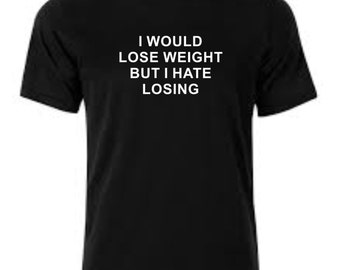 Printed T-shirt Lose Weight