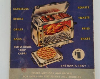 1955 Cook Book. Vintage Cook Book. Roto-Broil Cook Book. Mid Century Cook Book.
