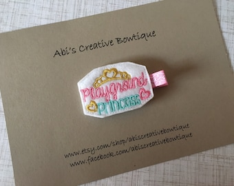 Playground princess hair clip/ embroidered felt hair clip/ princess of the playground/ school time/ single clip