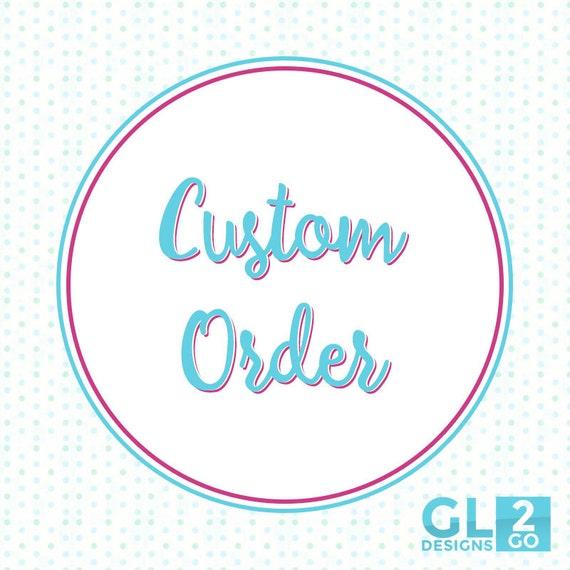 Cheap Design Changes That Have: Custom Order: Minor Design Change. For GLDesigns2Go Listings