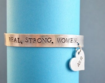 Hand Stamped Real. Strong. Women. Bracelet