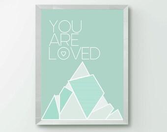 You Are Loved Art Print Typographic Print Inspirational Art Love Print Wall Art Nursery Decor Wedding Anniversary gift Home Decor Wall Art