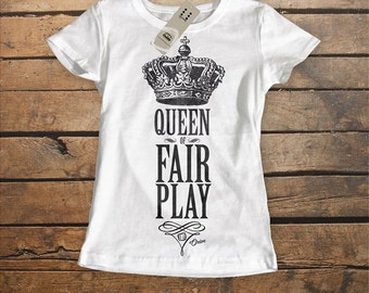 Queen of Fairt Play Tshirt. White. 100% Organic Cotton