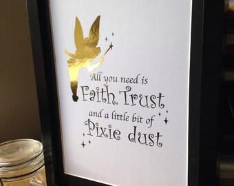 Faith, Trust and Pixie Dust A4 Gold Foil Print, Nursery, Tinkerbell