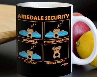 Airedale Mug | Airedale Security | Funny Airedale Terrier mug