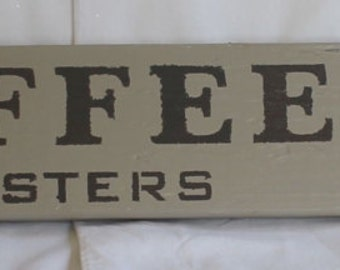 Coffee Roasters Salvaged Fence Picket & Brooch Sign