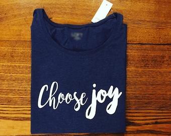 Choose Joy Womens Shirt